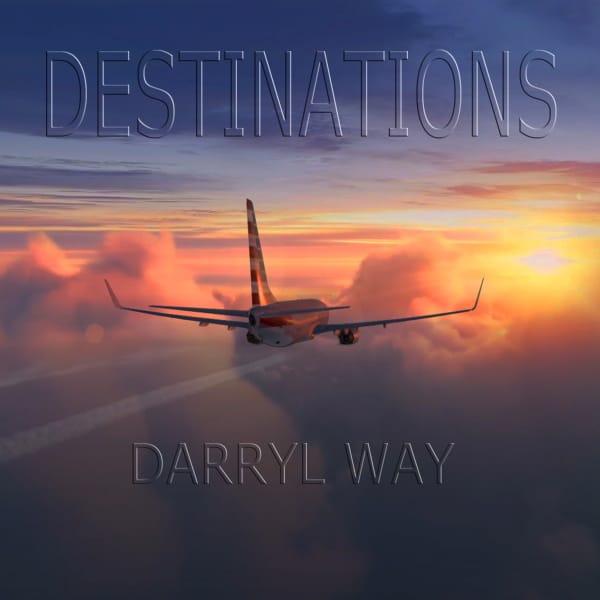 Darryl Way Destinations copertina dell'album