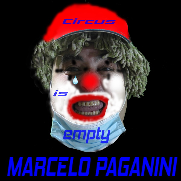 Marcelo Paganini - Circus Is Empty copertina single