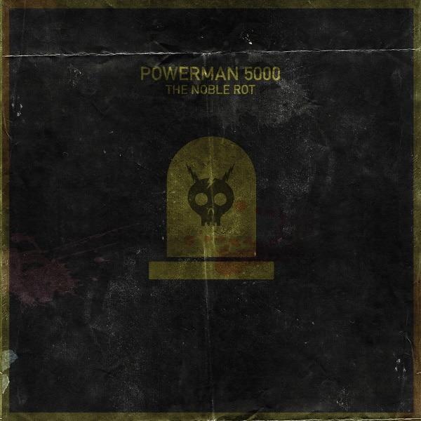 Powerman 5000 - The Noble Rot copertina album