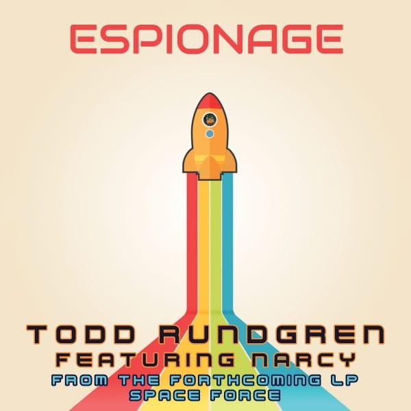 Todd Rundgren & Narcy - Espionage