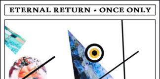 Copertina album Eternal Return Once Only