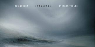 jon-durant-stephan-thelen-crossings copertina album