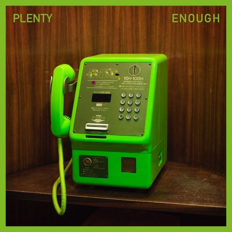 Copertina album Plenty Enough